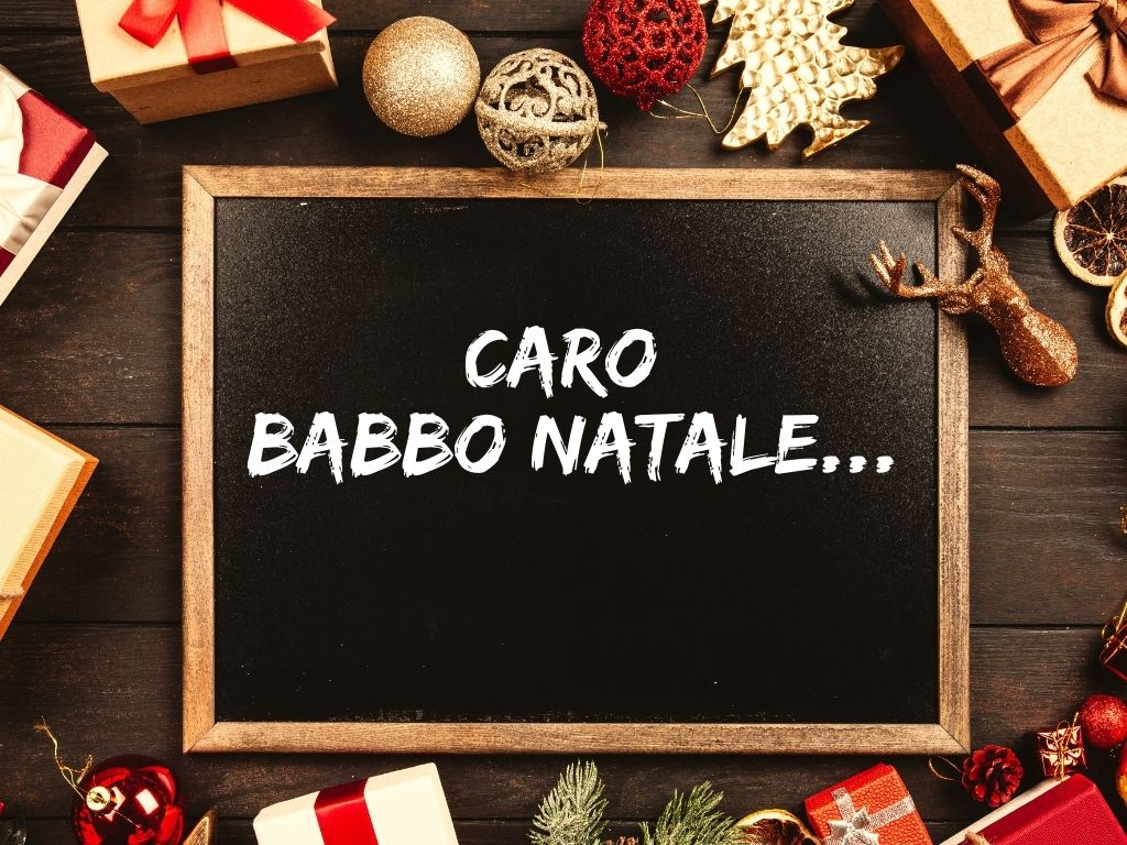 Caro Babbo Natale, abbiamo bisogno di te
